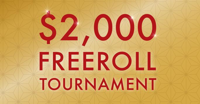 $2,000 Freeroll Tournament